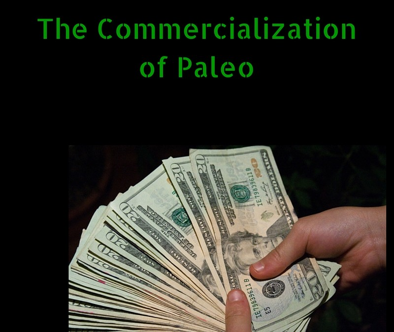 The Commercialization of Paleo